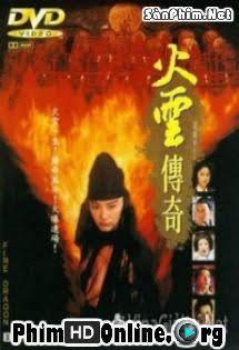 Hỏa Vân Truyền Kỳ - Fire Dragon - Rồng Lửa Tập 1080p Full HD