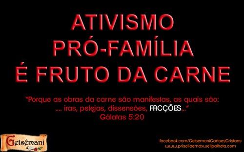 ativismo pro familia pecado anti biblico - priscila e maxwell palheta