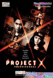 Trò Chơi Kinh Hoàng - Project X Tập 2 3 Cuối