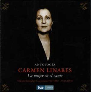 Carmen Linares. Antologia de la mujer en el cante