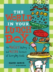 Book Cover of The World In Your Lunch Box by Claire Eamer