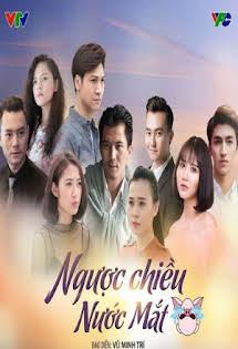 Ngược Chiều Nước Mắt - Phim Việt Nam