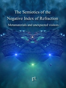 The Semiotics of the Negative Index of Refraction Cover