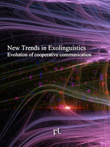 New Trends In Exolinguistics - Evolution of cooperative communication Cover