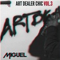 00 - Miguel_Art_Dealer_Chic_Vol_3_Ep-front-large