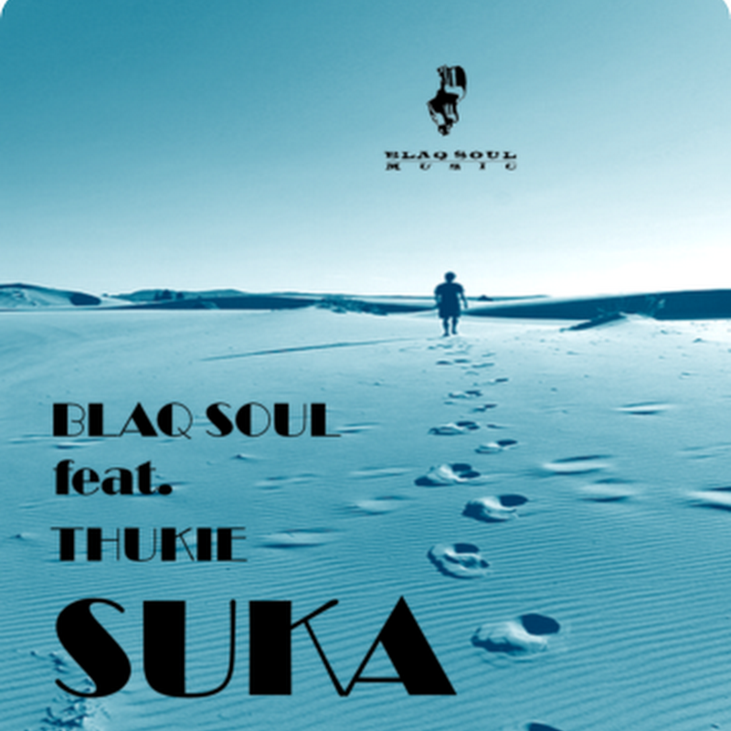 Blaq Soul feat. Thukie - Suka (Dj News Afrobass) [Download House]2012