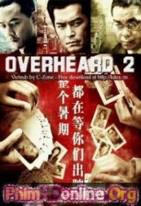 Thiết Thính Phong Vân || Overheard - 2009