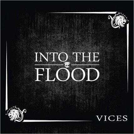 IntoTheFlood_Vices