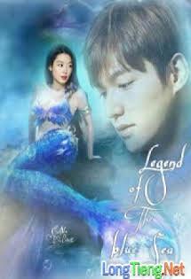Cổ Tích Nơi Đại Dương - The Legend Of The Blue Sea