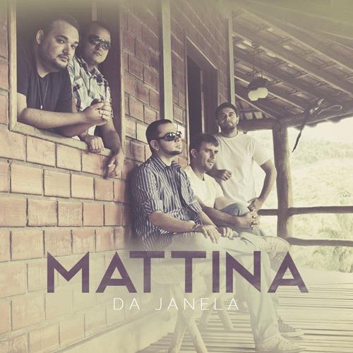 Mattina - Da Janela
