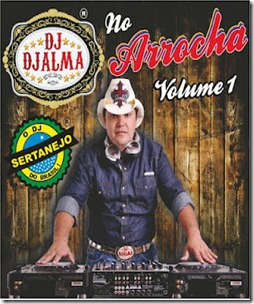 DJ  DJALMA NO ARROCHA VOL. 1