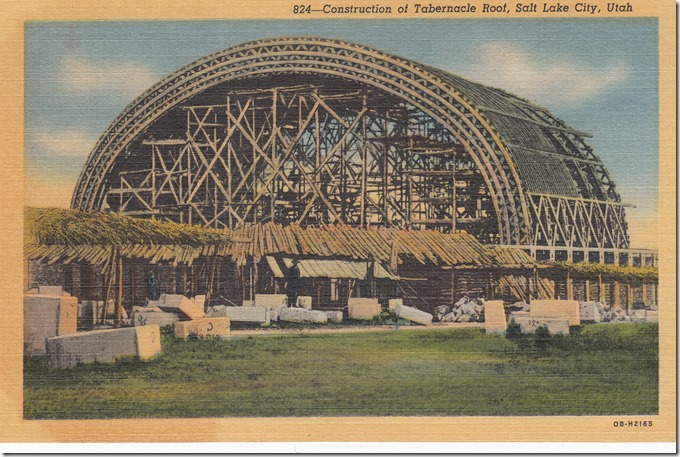 Construction of Tabernacle Roof, Salt Lake City, Utah Postcard pg. 1 - 1940