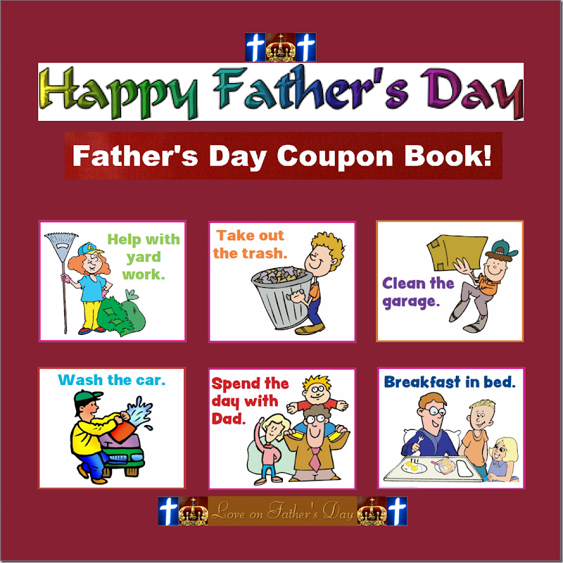 Happy Father's Day ~ Fathers Day Coupon Book ~ Love on Father's Day! Cross and Crown