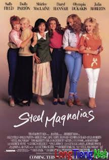 Những Quý Bà - Steel Magnolias Tập HD 1080p Full