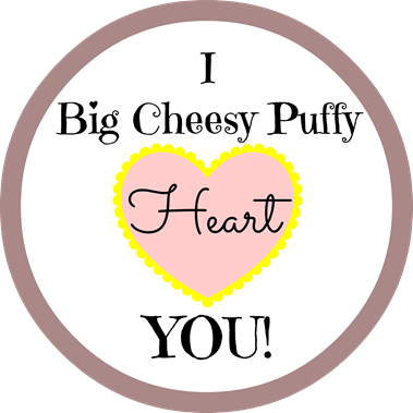 I Big Cheesy Puffy Heart You Valentine Printable - The Silly Pearl