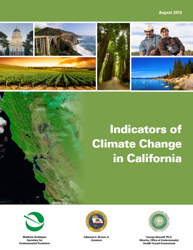 Cover of the 'Indicators of Climate Change in California' report, published 8 August 2013. The report shows that climate change is having a significant and measurable impact on California's environment, according to 36 indicators of climate change and its effects. Graphic: CalEPA