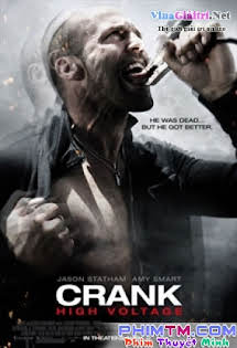 Kẻ Lập Dị 2 - Crank 2 : High Voltage