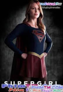 Cô Gái Siêu Nhân 1 - Supergirl Season 1