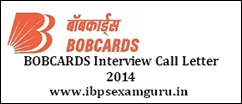 BOBCARDS Officer Interview Call Letter 2014
