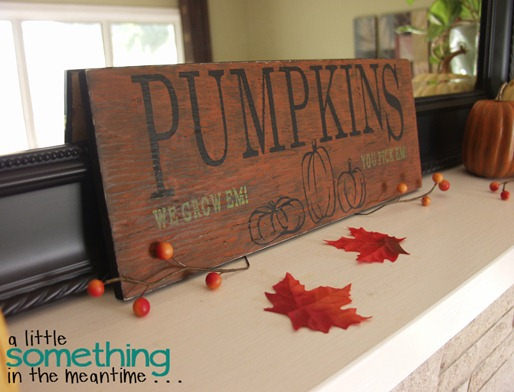 Fall 2012 Mantel - Pumpkin Sign 1