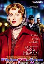 Thiên Đường Mong Manh - Far From Heaven Tập HD 1080p Full