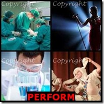PERFORM- 4 Pics 1 Word Answers 3 Letters