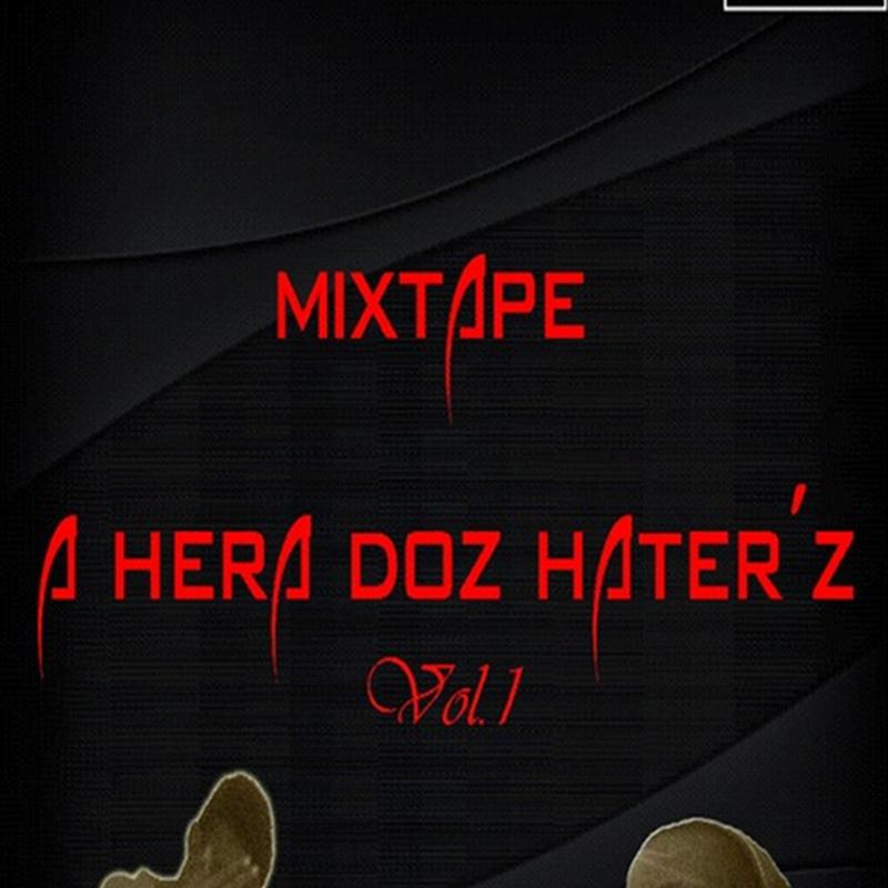 Antó-Preezy & Dji N Shorty - Mixtape A Hera Doz Haterz (Promos)