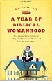 a-year-of-biblical-womanhood
