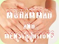 Muhammad and Menstruations