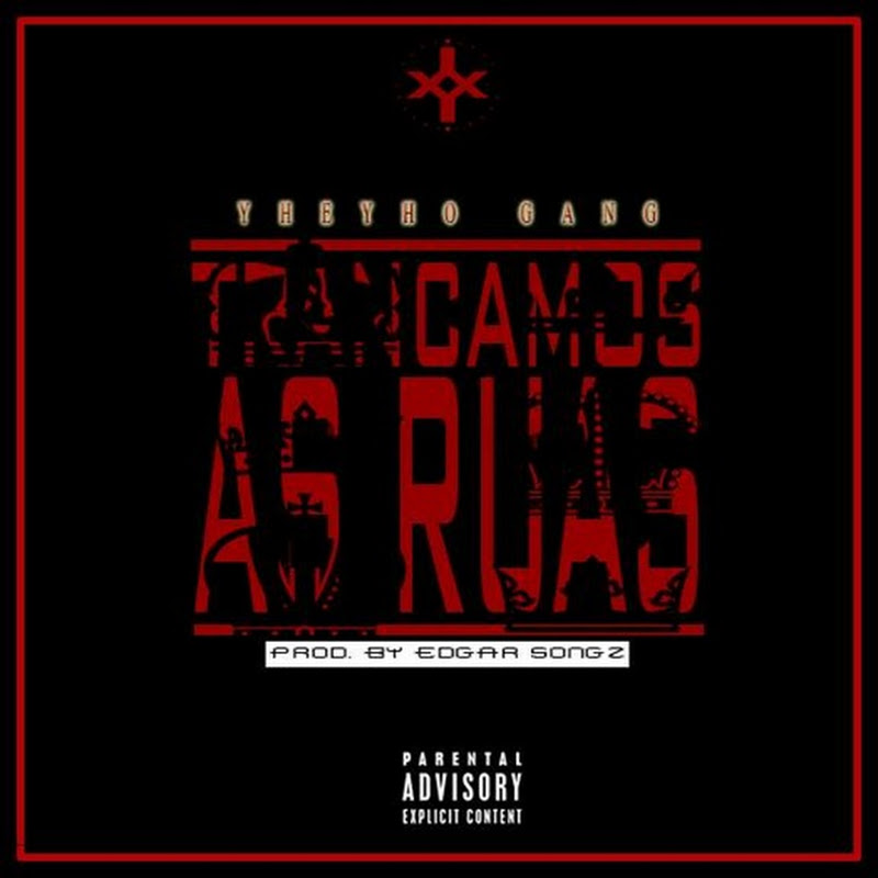Y Gang–Trancamos As Ruas [Download]