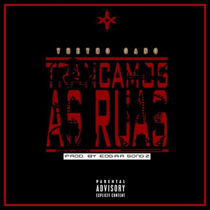 Y Gang–Trancamos As Ruas [Download]