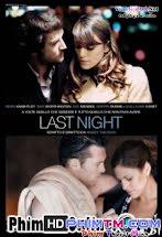 Đêm Tình Cuối - Last Night Tập 1080p Full HD