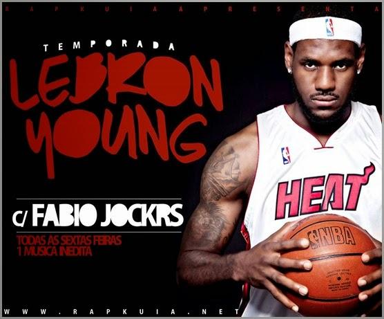 fábio-jockrs-temporada-lebron-young