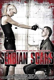 Chiến Binh Bất Khuất - Serbian Scars