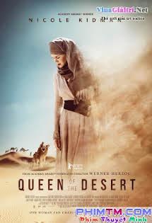 Nữ Hoàng Sa Mạc - Queen of the Desert