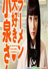 Ramen Daisuki Koizumi-San Sp (Ms. Koizumi Loves Ramen Noodles Sp)