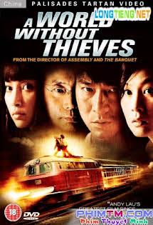 Thiên Hạ Vô Tặc - A World Without Thieves Tập HD 1080p Full