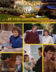 Falcon Crest_#152_Loose Cannons