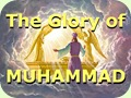 The Glory of Muhammad