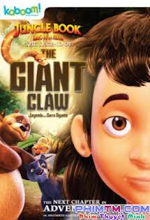 Cậu Bé Rừng Xanh: Huyền Thoại Vuốt Vương - The Jungle Book: The Legend of the Giant Claw Tập 1080p Full HD