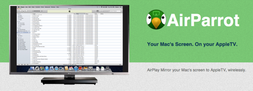 AirParrot  AirPlay your Mac s screen to AppleTV 1
