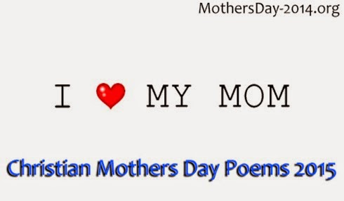 Christian Mothers Day Poems 2015