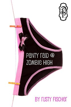  Recommend abook you read this year: Panty Raid @ Zombie High