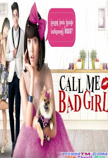 Gái Hư - Call Me Bad Girl
