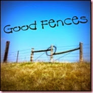 good fences
