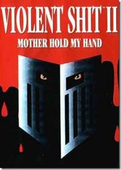 violent shit II