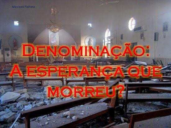 igreja a esperança que morreu - Priscila e Maxwell Palheta