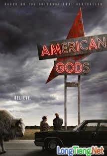 Những Vị Thần Nước Mỹ - American Gods First Season Tập 8 9 Cuối