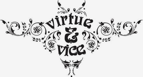 Virtue&Vice