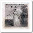 Feathered Nest Friday